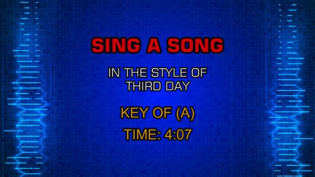 Third Day - Sing A Song