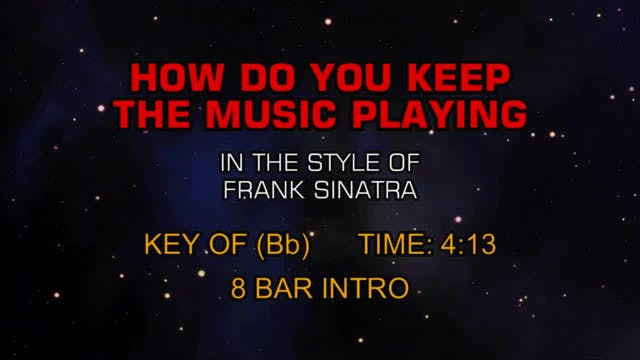 Frank Sinatra - How Do You Keep The M...