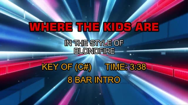 Blondfire - Where The Kids Are