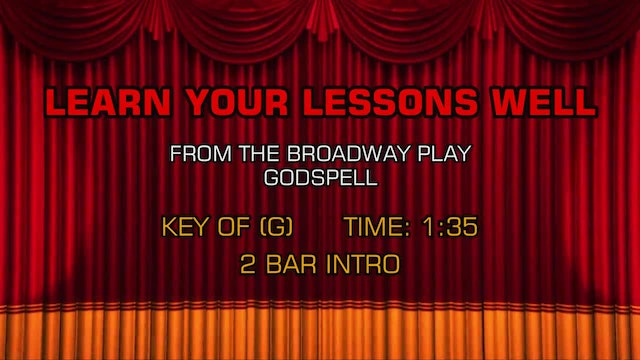 Godspell - Learn Your Lessons Well