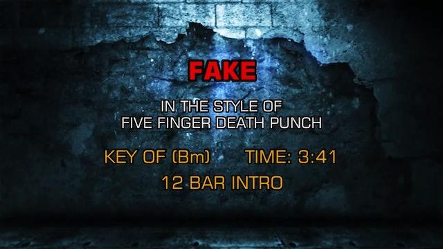 Five Finger Death Punch -  Fake (clean version)