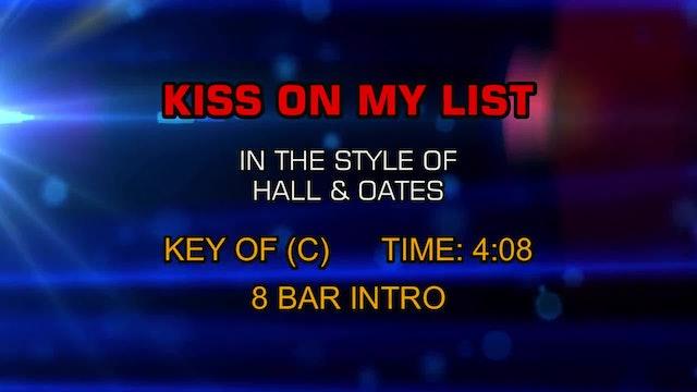 Hall & Oates - Kiss On My List