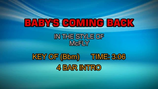 McFly - Baby's Coming Back