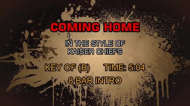Kaiser Chiefs - Coming Home