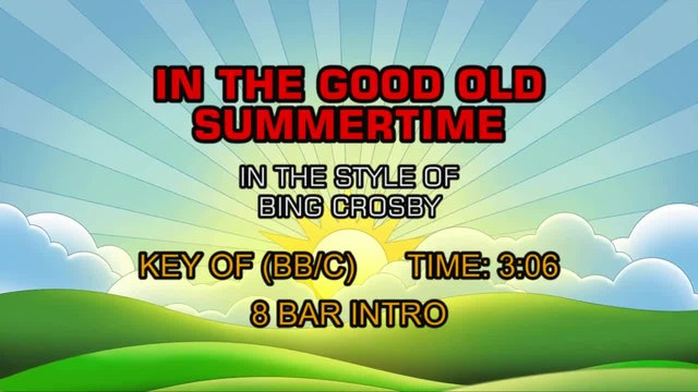 Bing Crosby - In The Good Old Summertime
