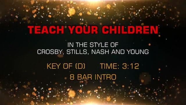 Crosby, Stills, Nash And Young - Teach Your Children