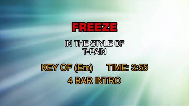 T-Pain - Freeze