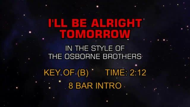 Osborne Brothers, The - I'll Be Alrig...