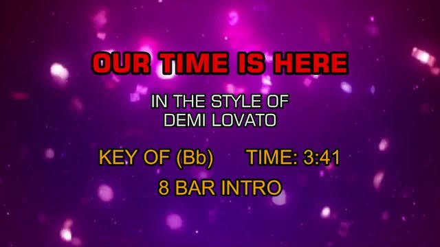 Demi Lovato - Our Time Is Here