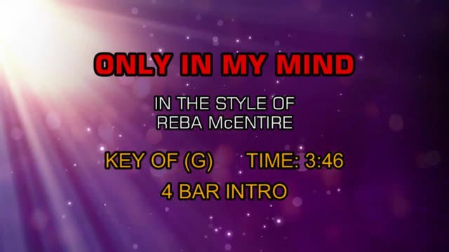 Reba McEntire - Only In My Mind