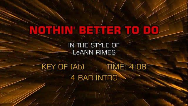 LeAnn Rimes - Nothin' Better To Do