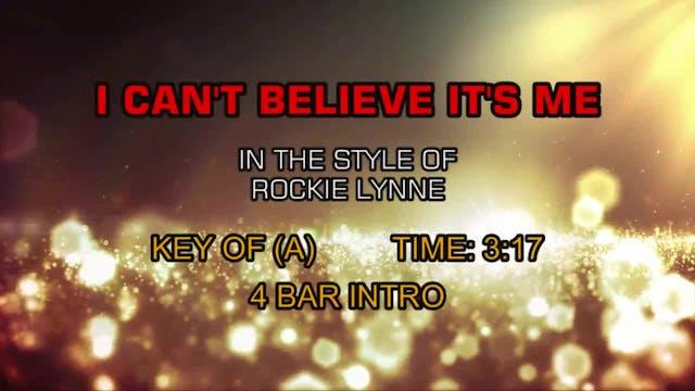 Rockie Lynne - I Can't Believe It's Me