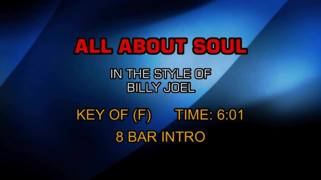 Billy Joel - All About Soul