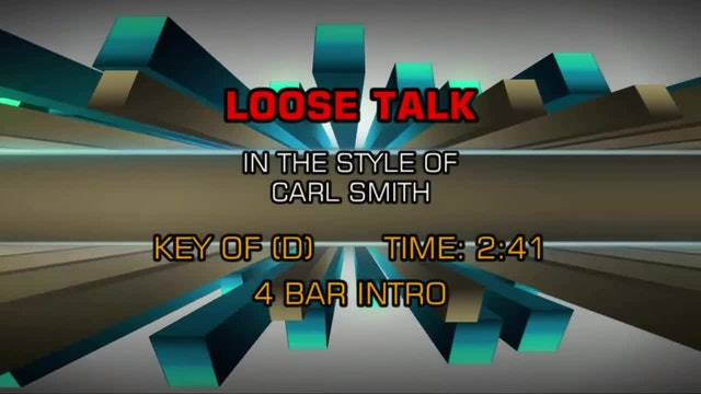 Carl Smith - Loose Talk