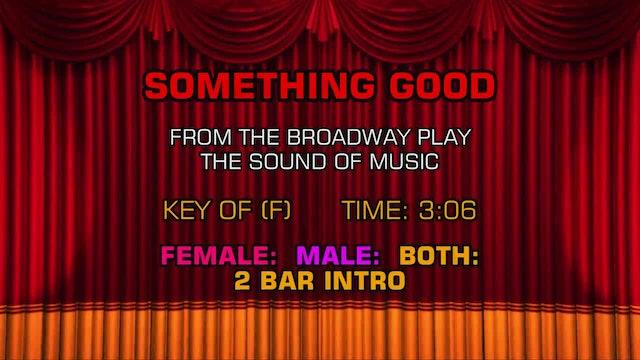 Sound of Music - Something Good