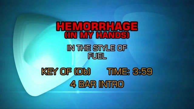 Fuel - Hemorrhage (In My Hands)