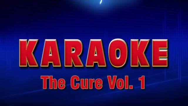 Lightning Round Karaoke - The Cure Vo...