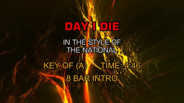 National, The - Day I Die