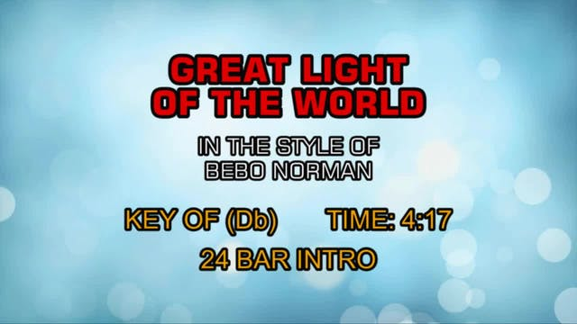 Bebo Norman - Great Light Of The World