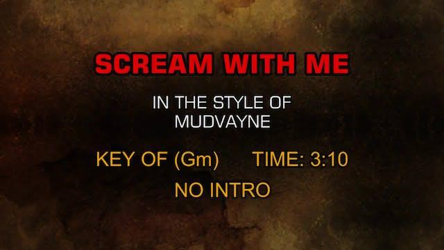 Mudvayne - Scream With Me