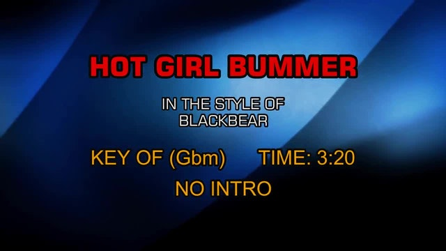 Blackbear - Hot Girl Bummer