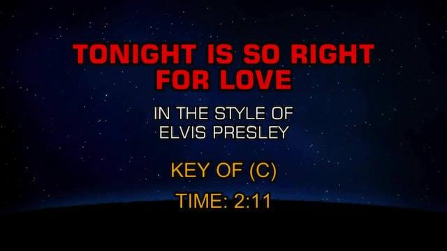 Elvis Presley - Tonight Is So Right F...