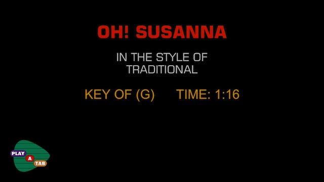 Standard - Oh! Susanna - Play A Tab