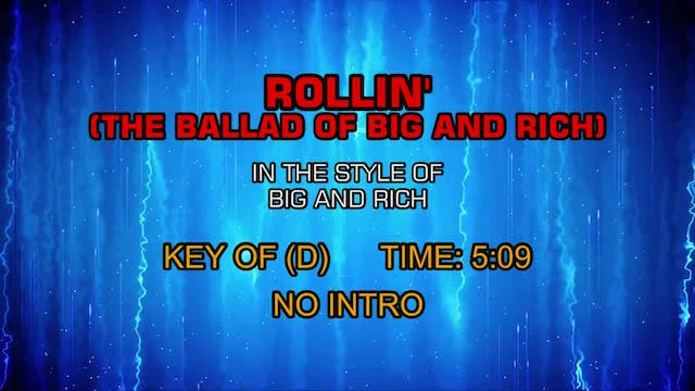 Big And Rich - Rollin' (The Ballad Of...