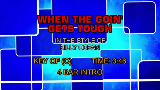 Billy Ocean - When The Going Gets Tough