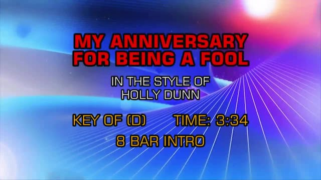 Holly Dunn - My Anniversary For Being...
