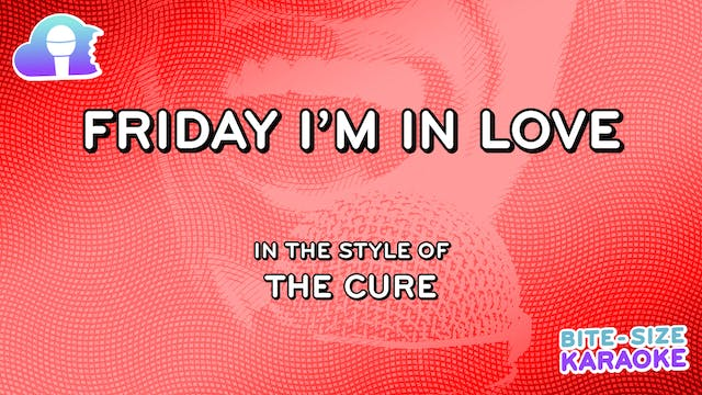 BSK - Friday I'm In Love - The Cure