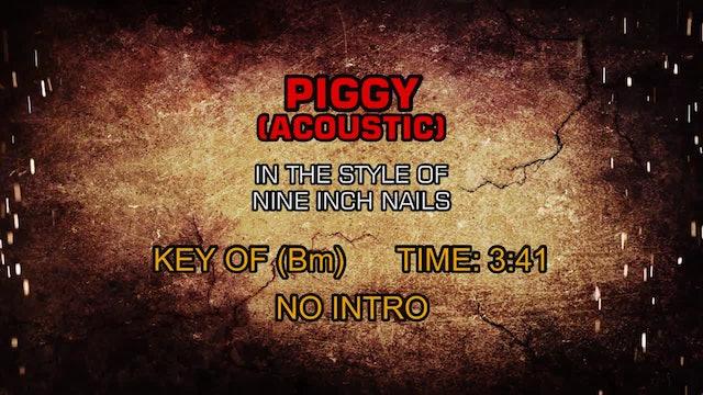 Nine Inch Nails - Piggy (Acoustic)