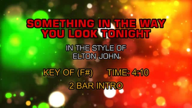 Elton John - Something About The Way ...