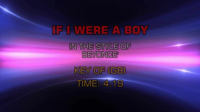 Beyonce - If I Were A Boy