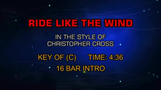 Ride Like The Wind - Christopher Cross