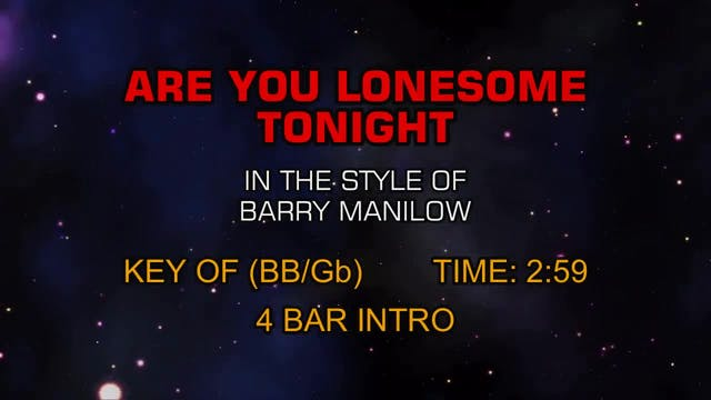 Barry Manilow - Are You Lonesome Tonight