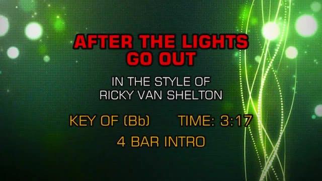 Ricky Van Shelton - After The Lights ...