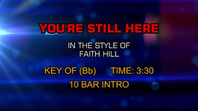 Faith Hill - You're Still Here