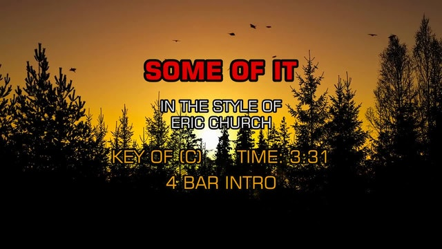 Eric Church - Some Of It