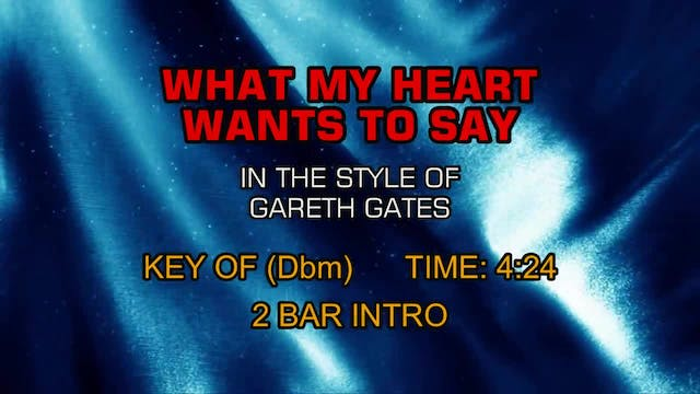 Gareth Gates - What My Heart Wants To...