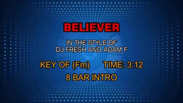 Dj Fresh And Adam F - Believer