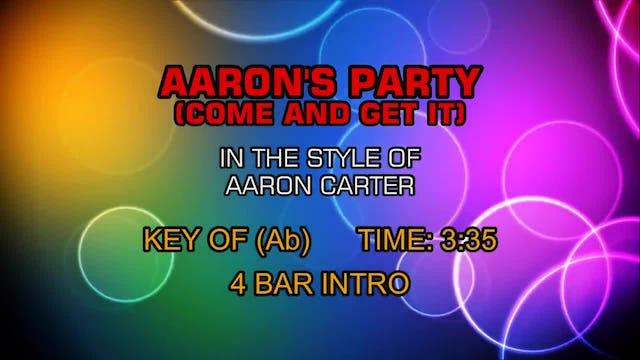 Aaron Carter - Aaron's Party (Come Get It)