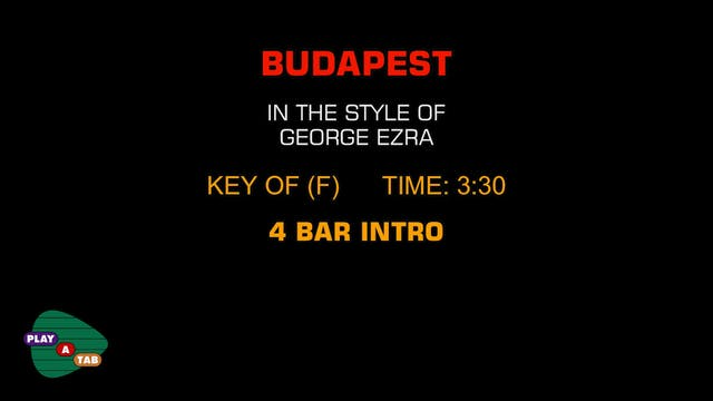 George Ezra - Budapest - Play A Tab