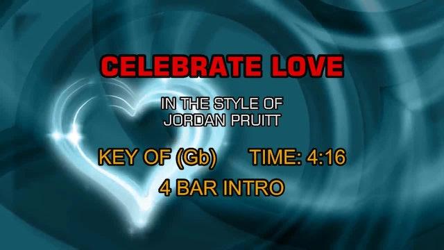 Jordan Pruitt - Celebrate Love