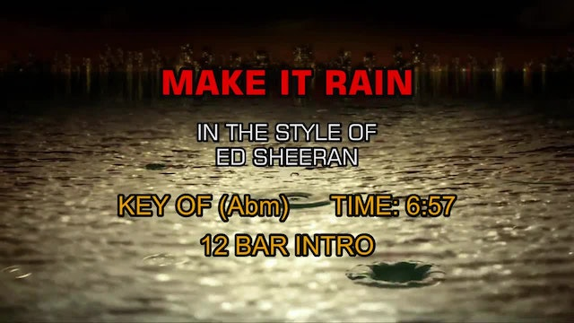 Ed Sheeran - Make It Rain