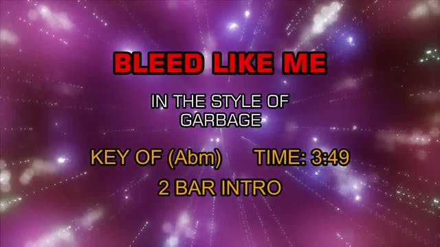 Garbage - Bleed Like Me