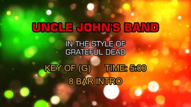 Grateful Dead - Uncle John's Band