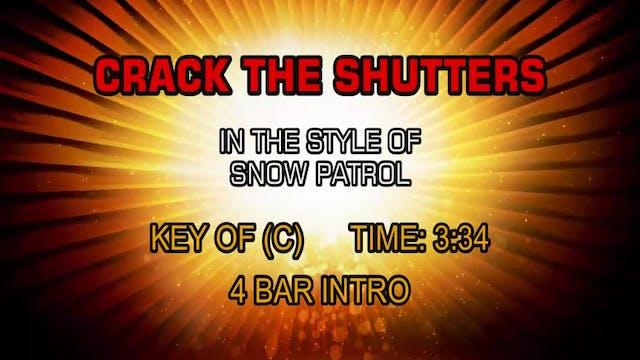 Snow Patrol - Crack The Shutters