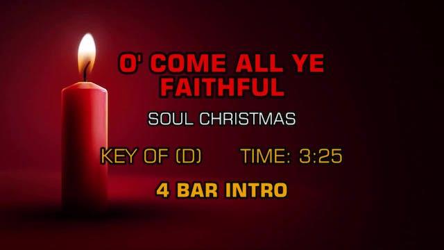 Soul Christmas - O' Come All Ye Faithful