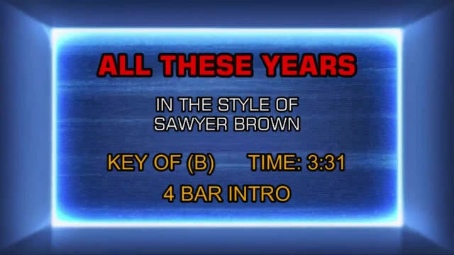 Sawyer Brown - All These Years